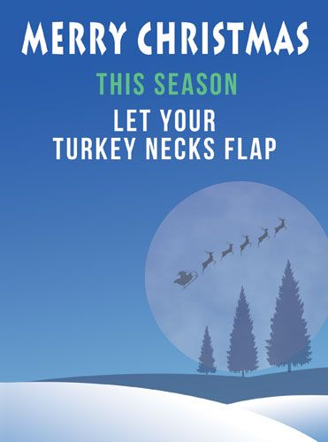 This Season Let Your Turkey Necks Flap
