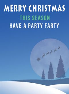 This Season Have A Party Farty