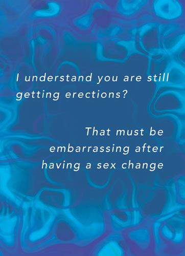 I understand you are still getting erections?