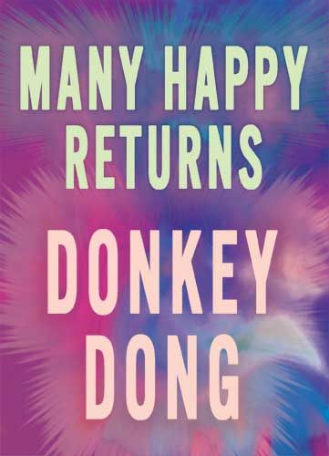 Many Happy Returns Donkey Dong