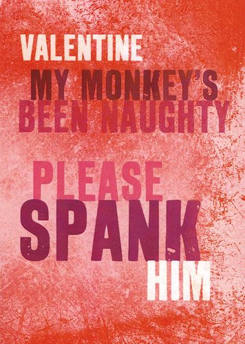 Valentine My Monkey's been naughty please SPANK HIM