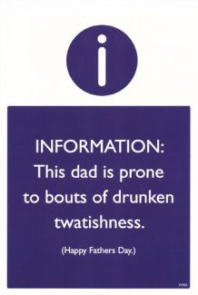 Drunken Twatishness 'Happy Fathers Day'