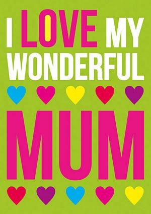 I Love My Wonderful Mum
