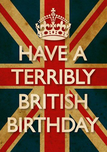 Have a terribly British Birthday