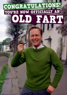 Congratulations! You're now officially an old fart