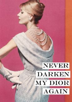 Never Darken My Dior