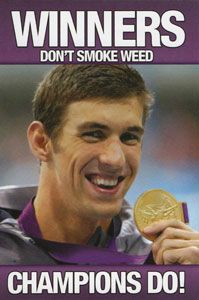 Winners don't smoke weed: Champions do!