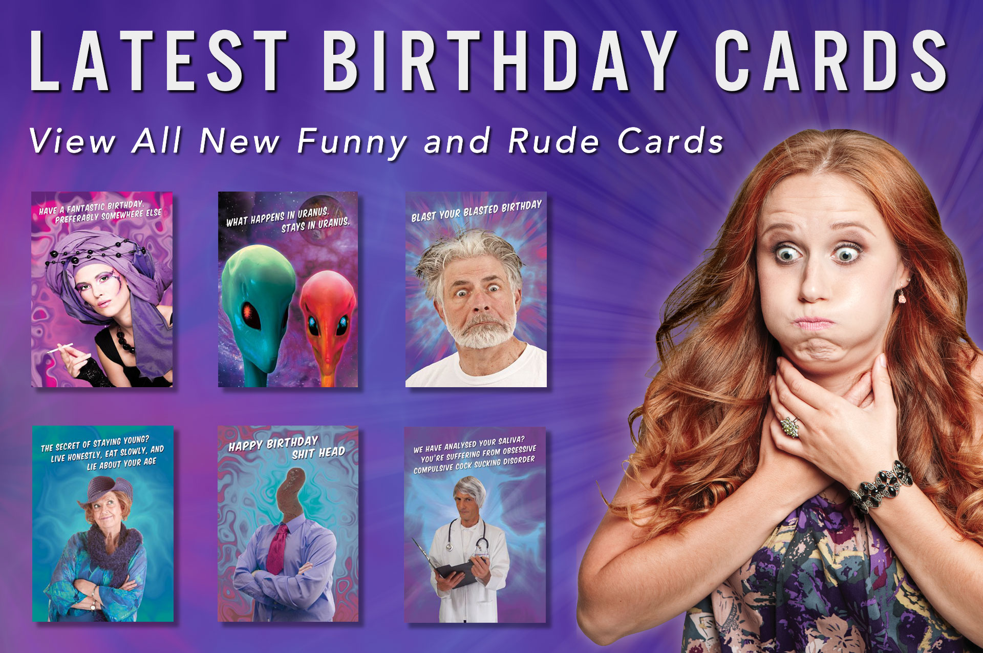 Latest Birthday Cards - View all New Funny and Rude Cards